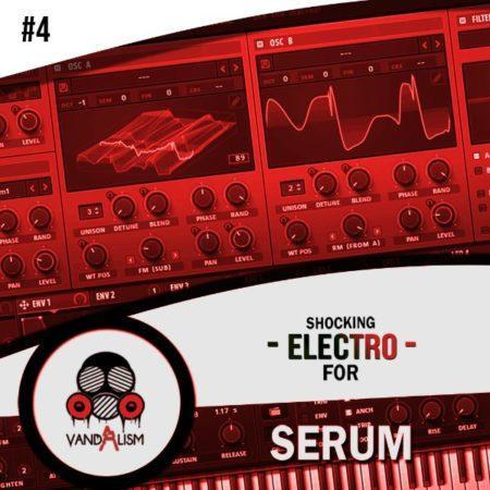 Shocking Electro For Serum 4 By Vandalism