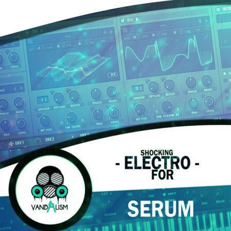 Shocking Electro For Serum By Vandalism