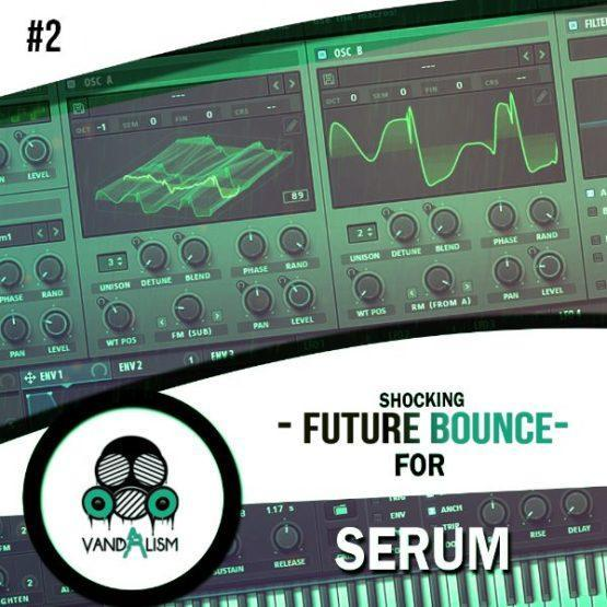 Shocking Future Bounce For Serum 2 By Vandalism