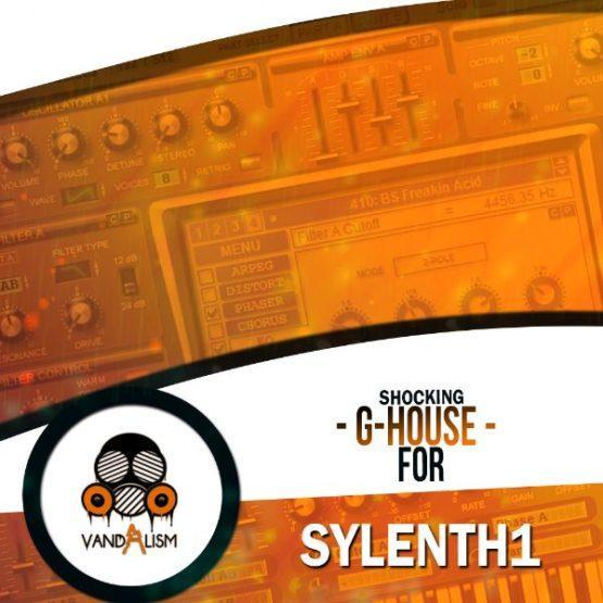 Shocking G-House For Sylenth1 By Vandalism