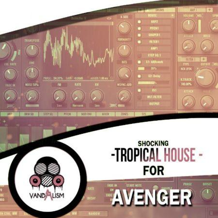 Shocking Tropical House For Avenger By Vandalism