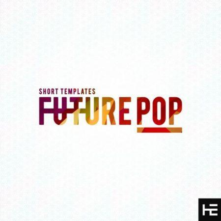 Short Templates Future Pop Vol 1 By Helion Samples