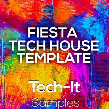 Tech-It Samples - Fiesta Tech House FL Studio Template