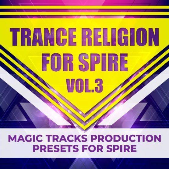 Trance Religion for Spire Vol 3 By Magic Tracks Production