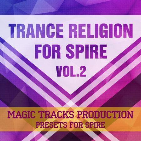 Trance Religion for Spire Vol.2 By Magic Tracks Production