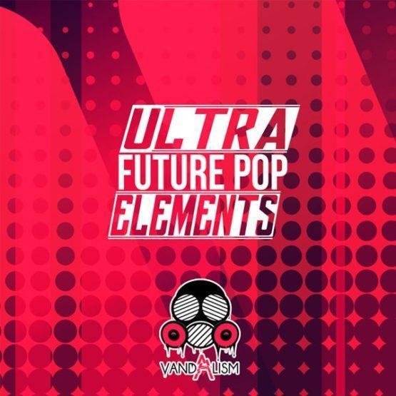 Ultra Future Pop Elements By Vandalism