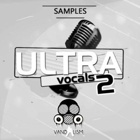 Ultra Vocals 2 By Vandalism
