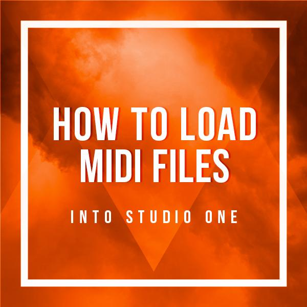 how-to-load-midi-files-into-studio-one