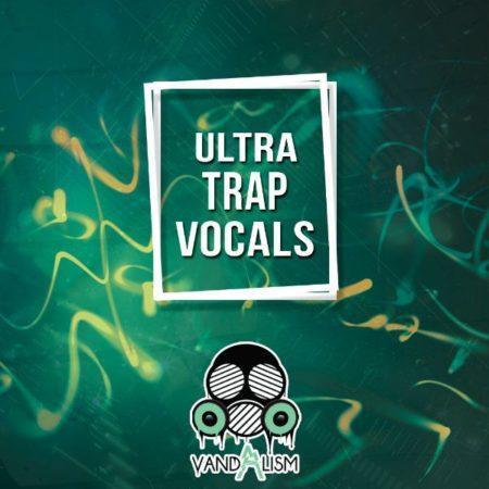 ultra-trap-vocals-by-vandalism