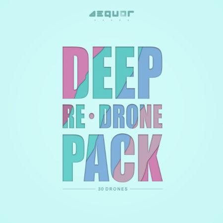 Aequor Sound - Deep Re-Drone Pack