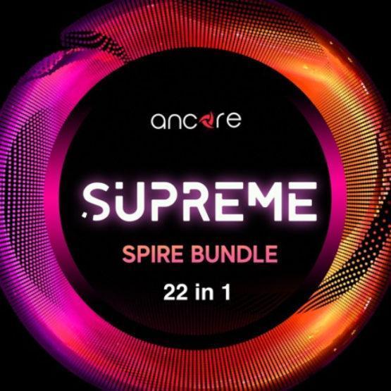 Ancore Sounds - Spire Supreme Bundle 2020