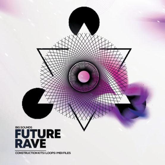 Big Sounds Future Rave By HighLife Samples