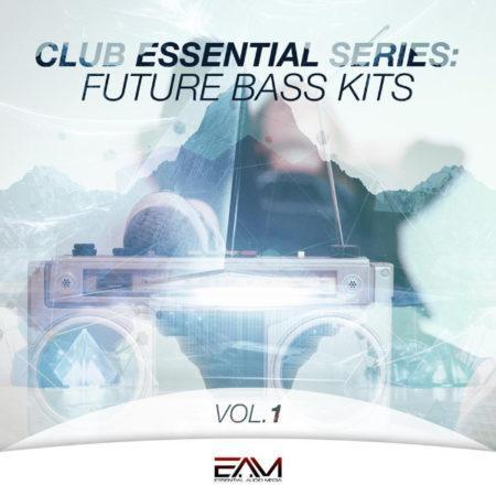 Club Essential Series - Future Bass Kits Vol 1 By Essential Audio Media