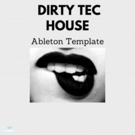 Dirty Tech House Ableton Live Template By Steven Angel