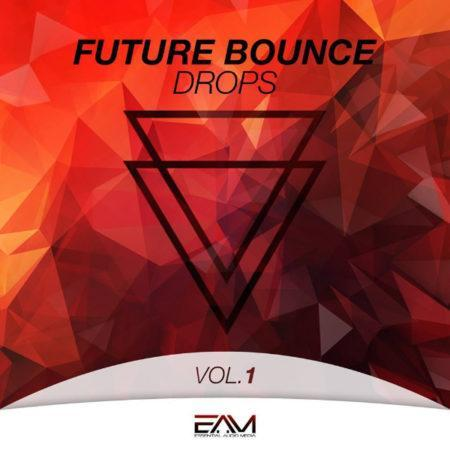 Future Bounce Drops Vol.1 By Essential Audio Media