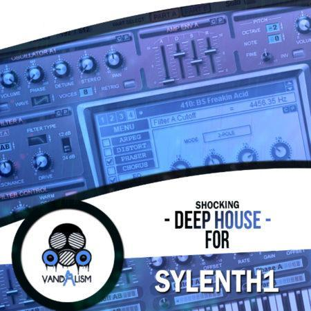 Shocking Deep House For Sylenth1 By Vandalism