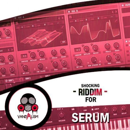 Shocking Riddim For Serum By Vandalism