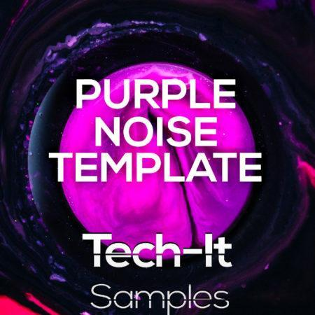 Tech-It Samples - Purple Noise FL Studio Template (Tech House)