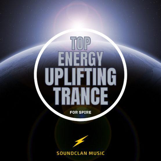 Top Energy Uplifting Trance For Spire By Soundclan Music