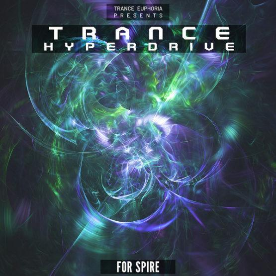 Trance Hyperdrive For Spire By Trance Euphoria
