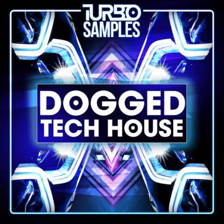 Turbo Samples - Dogged Tech House