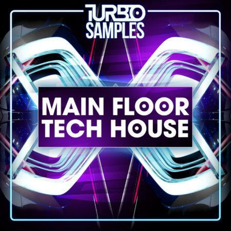 Turbo Samples - Main Floor Tech House