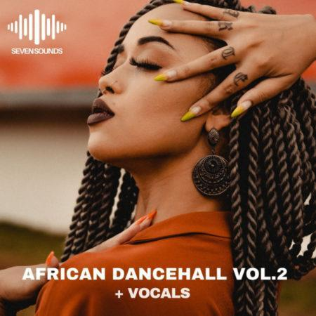 African Dance Hall Vol.2 By Seven Sounds