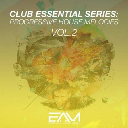 Club Essential Series Progressive House Melodies Vol 2 By Essential Audio Media