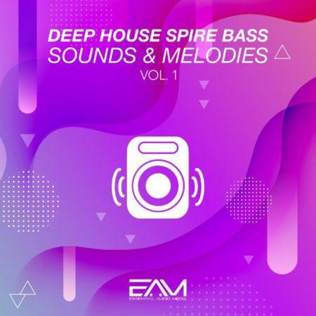 Deep House Spire Bass Sounds & Melodies Vol.1 By Essential Audio Media