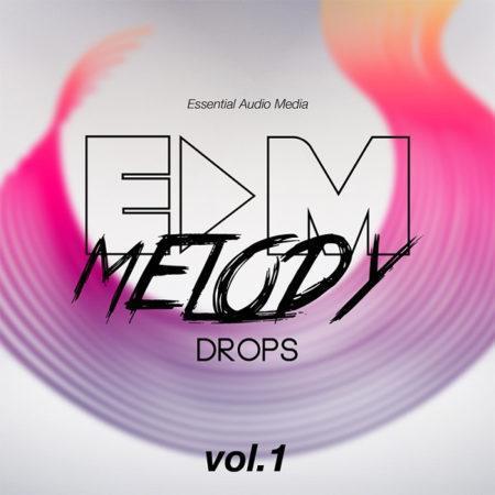 EDM Melody Drops Vol 1 By Essential Audio Media