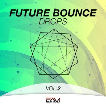 Future Bounce Drops Vol.2 By Essential Audio Media