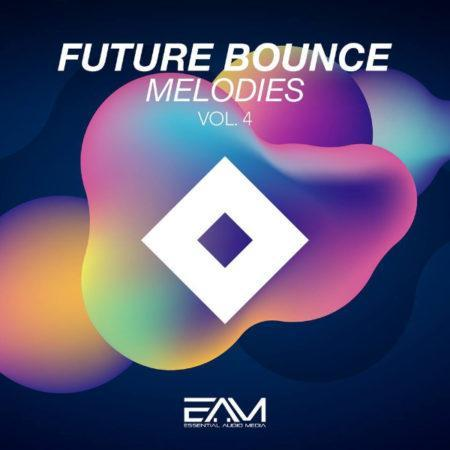 Future Bounce Melodies Vol 4 By Essential Audio Media