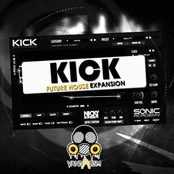 KICK Future House Expansion By Vandalism