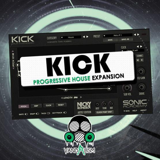 KICK Progressive House Expansion By Vandalism
