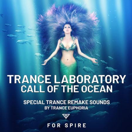 Trance Laboratory Call Of The Ocean For Spire By Trance Euphoria