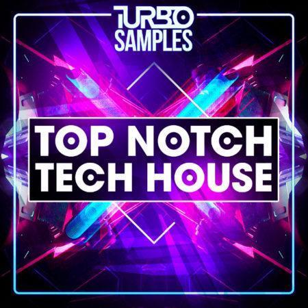 Turbo Samples - Top Notch Tech House