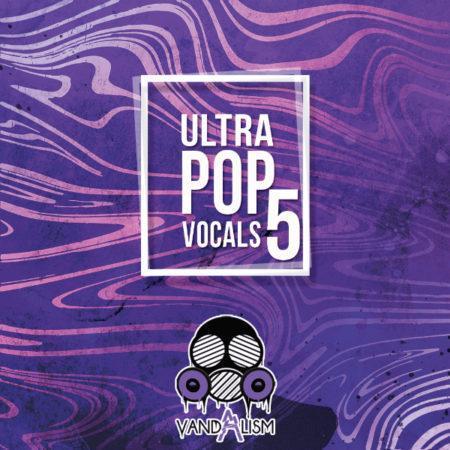 Ultra Pop Vocals 5 By Vandalism
