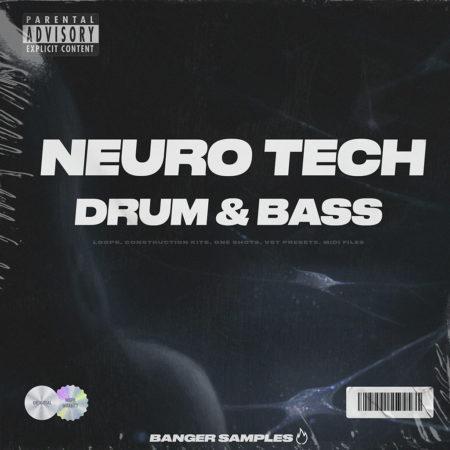 Banger Samples - Neuro Tech DnB [Art Cover]