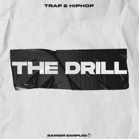 Banger Samples - The Drill - Trap & Hip Hop [Art Cover]