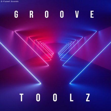 D-Fused Sounds - Groove Toolz