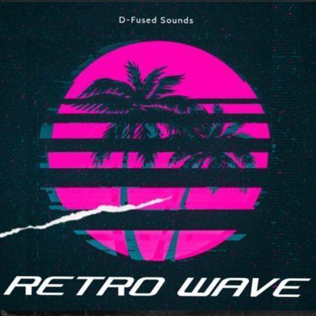 D-Fused Sounds - RetroWave