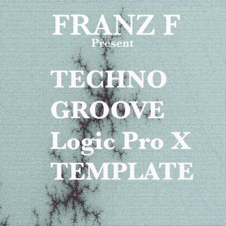 Techno Groove - Logic Pro X Template (By Franz F)