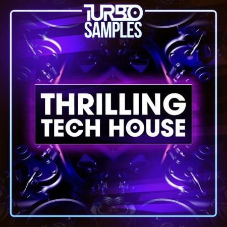 Turbo Samples - Thrilling Tech House