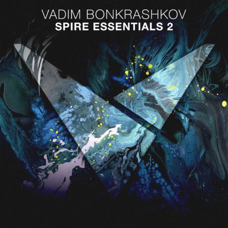 Vadim Bonkrashkov - Spire Essentials 2
