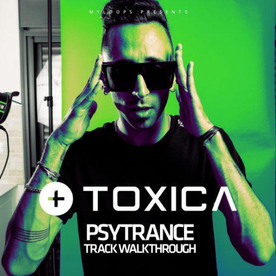 toxica-psytrance-track-walkthrough