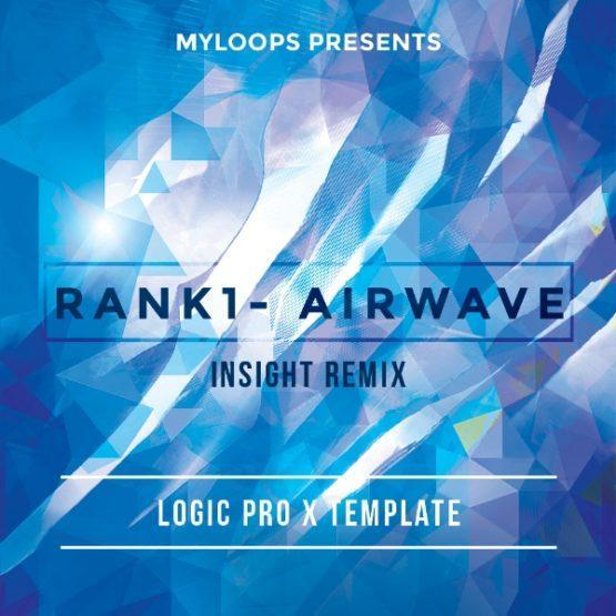 rank1-airwave-insight-remix-logic-pro-x-template
