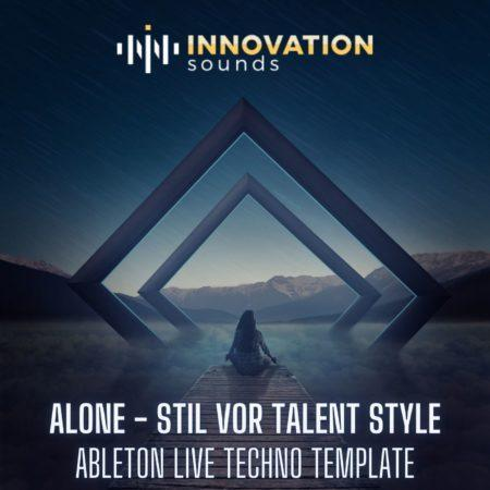 Alone - Stil Vor Talent Style Ableton Techno Template