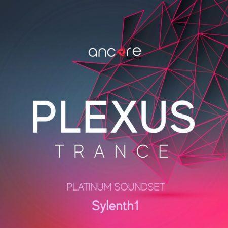 Ancore Sounds - PLEXUS Trance For Sylenth1