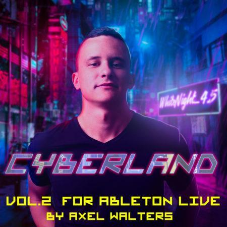 Cyberland Vol.2 For ABLETON LIVE