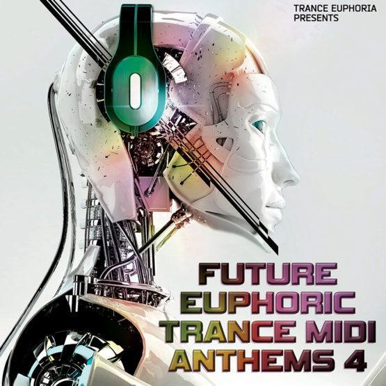 Future Euphoric Trance MIDI Anthems 4 [1000x1000]